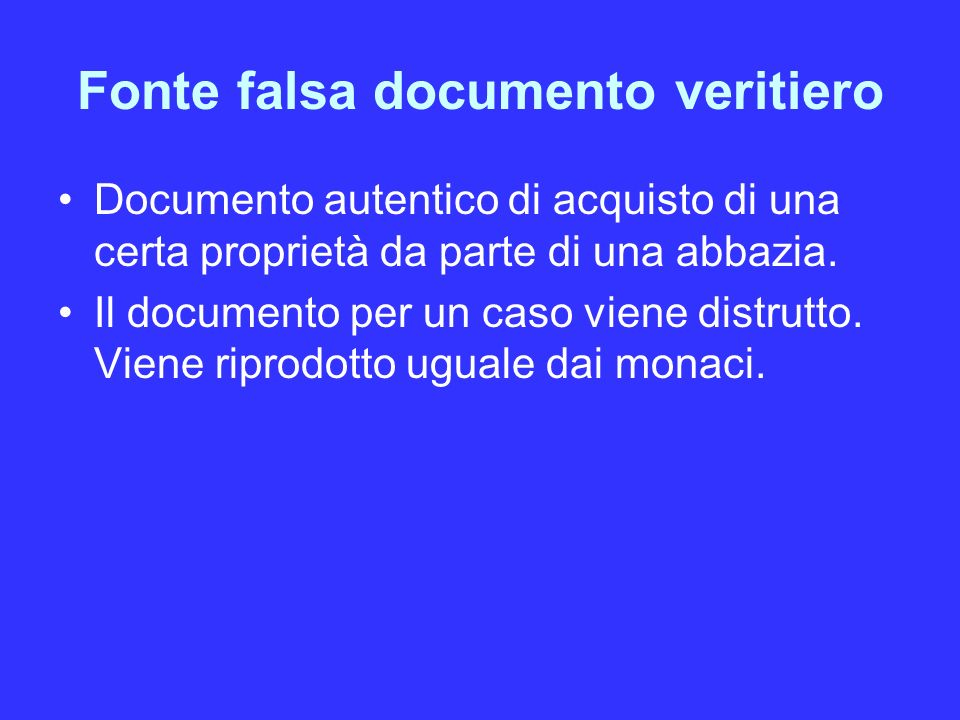 Fonte falsa documento veritiero