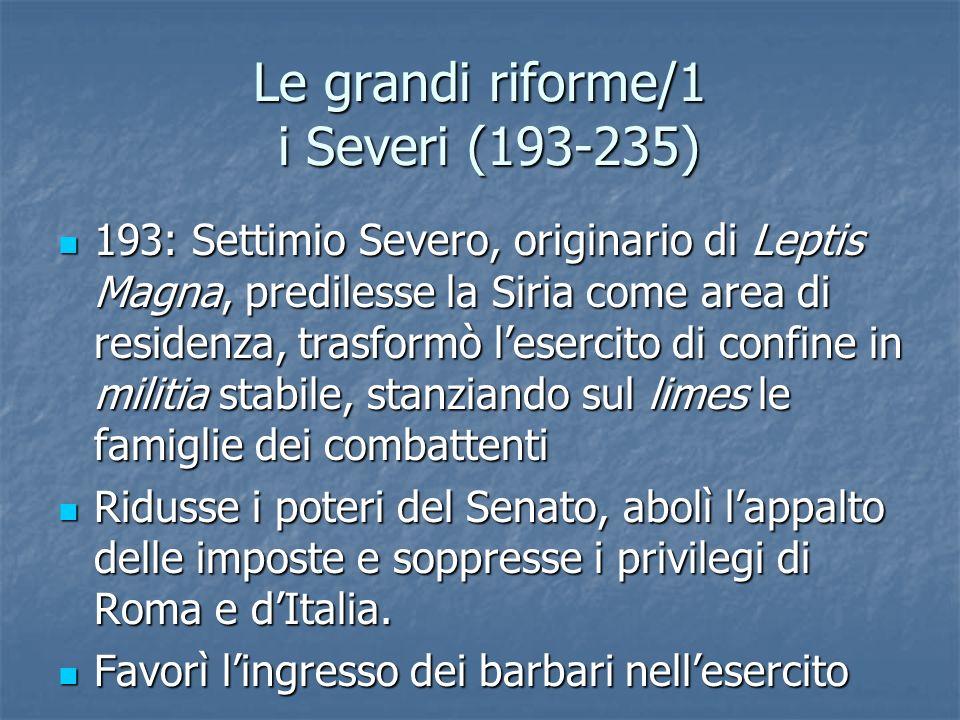 Le grandi riforme/1 i Severi (193-235)