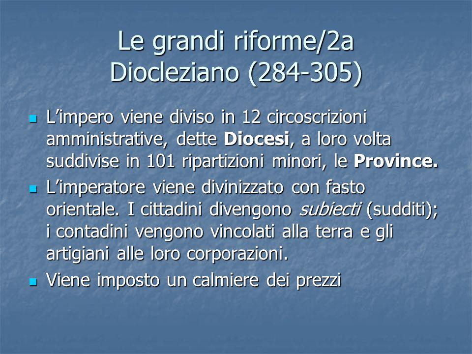 Le grandi riforme/2a Diocleziano (284-305)