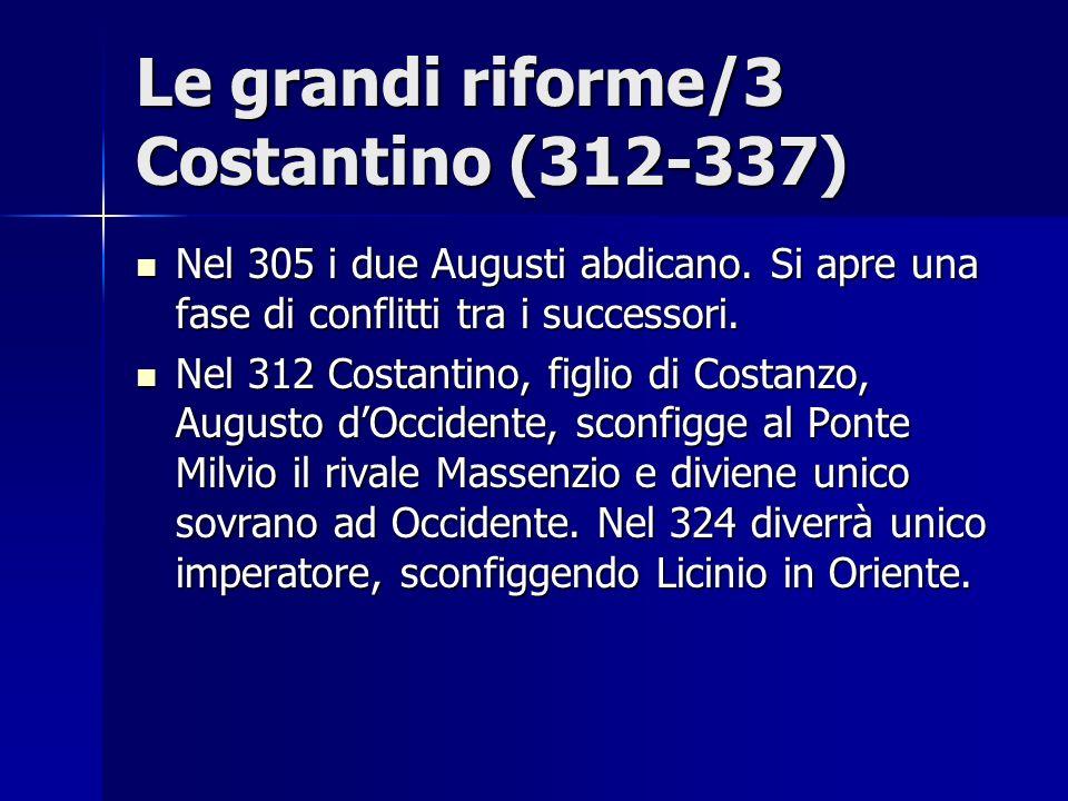 Le grandi riforme/3 Costantino (312-337)