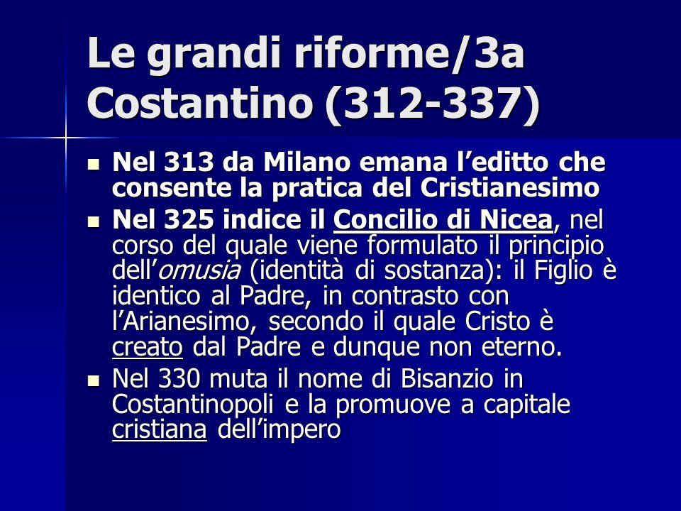 Le grandi riforme/3a Costantino (312-337)