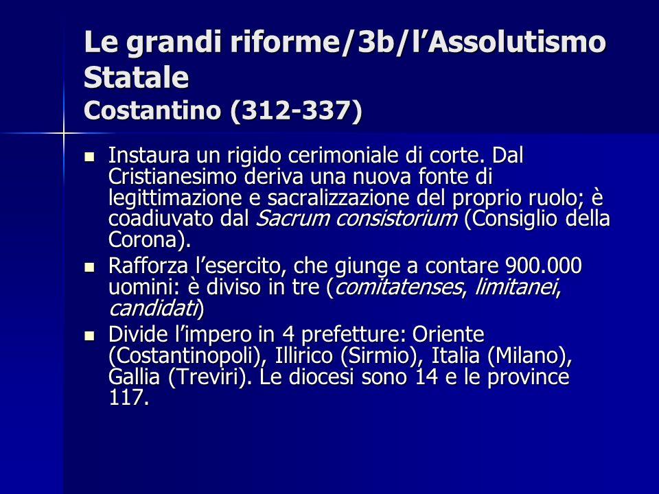 Le grandi riforme/3b/l'Assolutismo Statale Costantino (312-337)