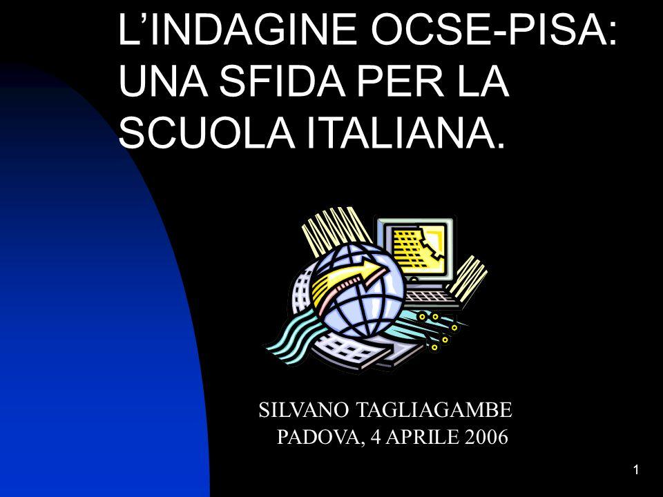 L'INDAGINE OCSE-PISA: UNA SFIDA PER LA SCUOLA ITALIANA.