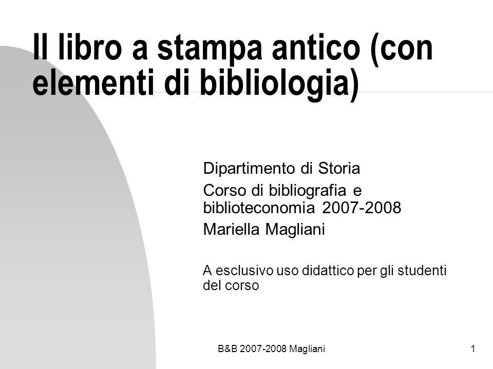 Il libro a stampa antico (con elementi di bibliologia)