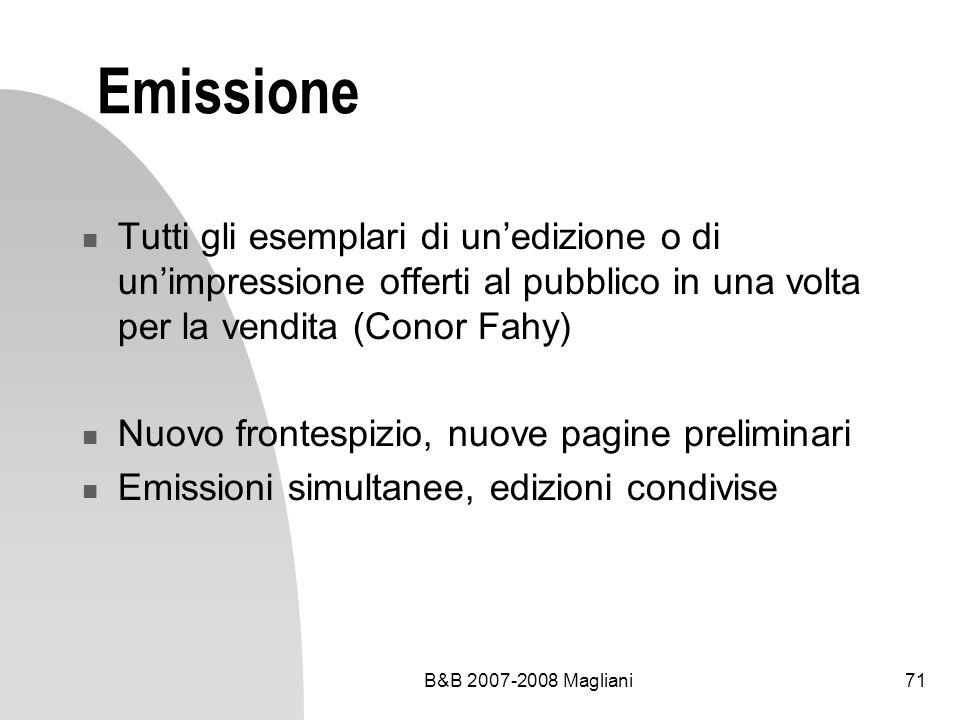 Emissione Tutti gli esemplari di un'edizione o di un'impressione offerti al pubblico in una volta per la vendita (Conor Fahy)
