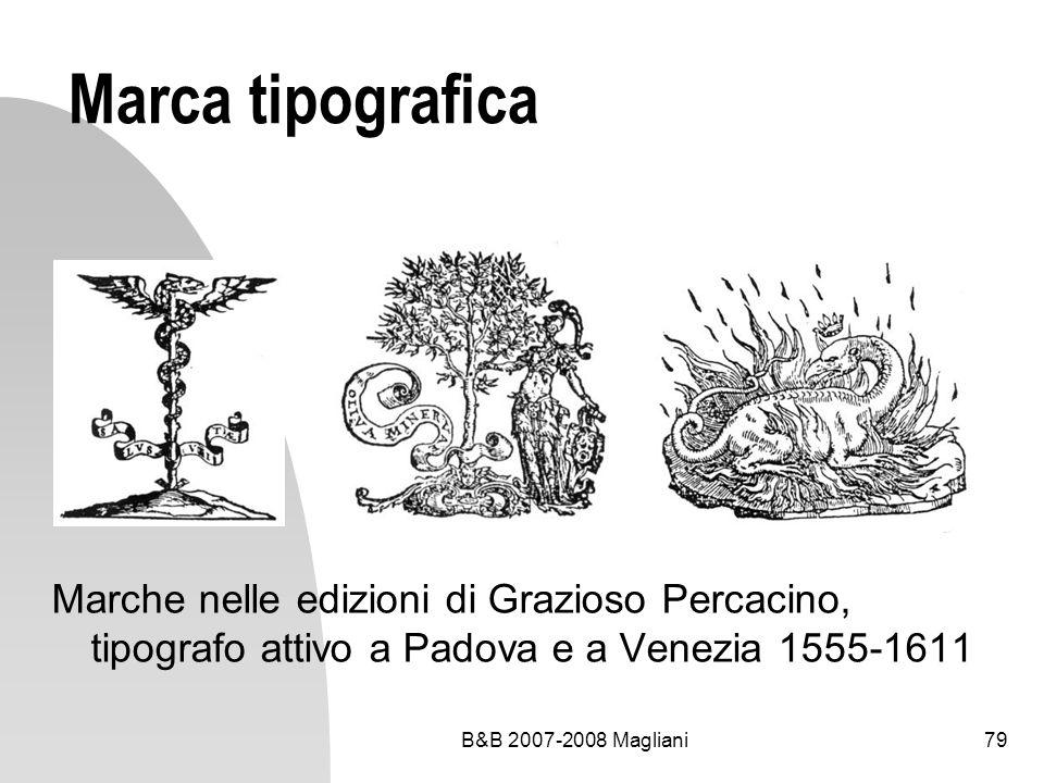 Marca tipografica Marche nelle edizioni di Grazioso Percacino, tipografo attivo a Padova e a Venezia 1555-1611.