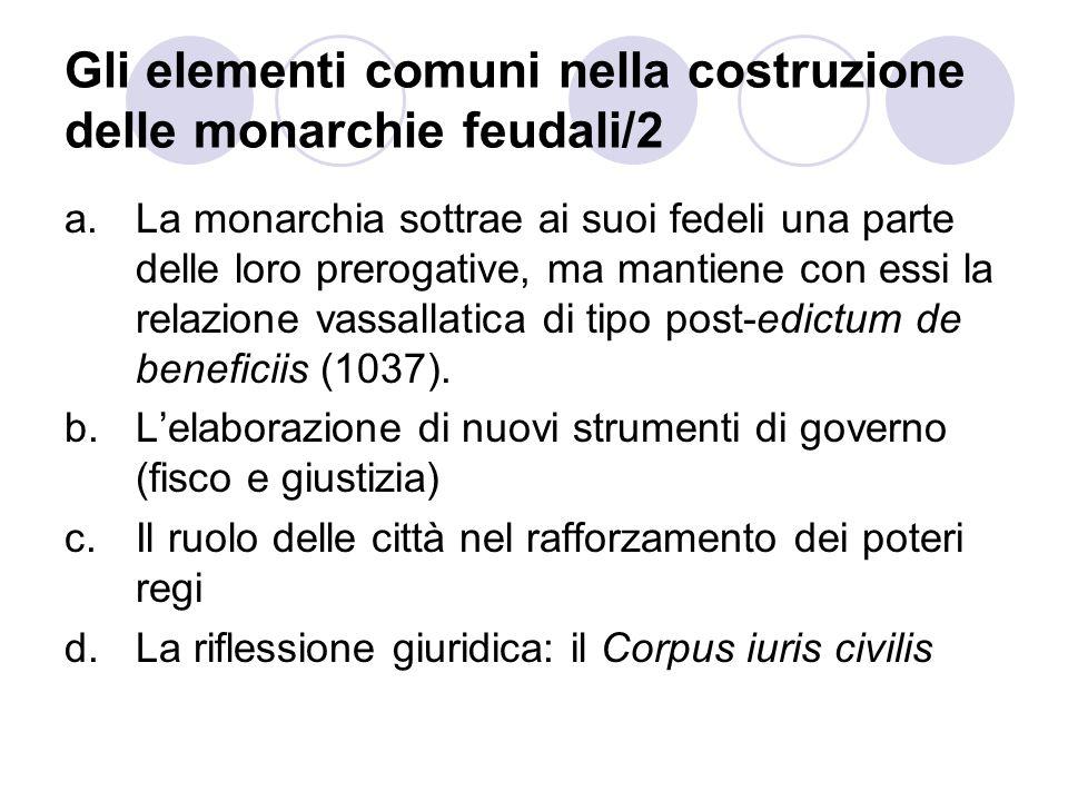 Gli elementi comuni nella costruzione delle monarchie feudali/2