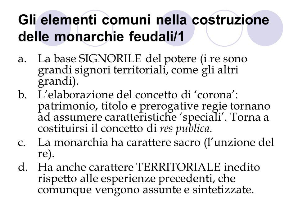 Gli elementi comuni nella costruzione delle monarchie feudali/1