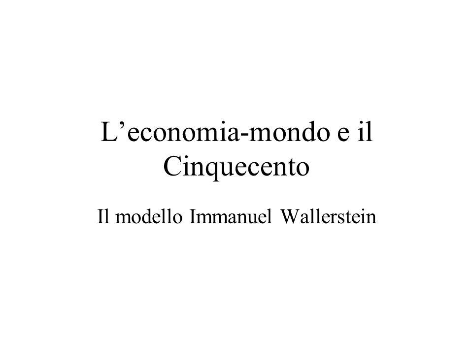 L'economia-mondo e il Cinquecento