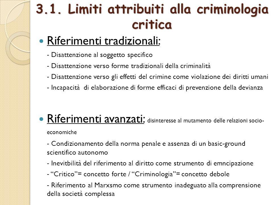 3.1. Limiti attribuiti alla criminologia critica