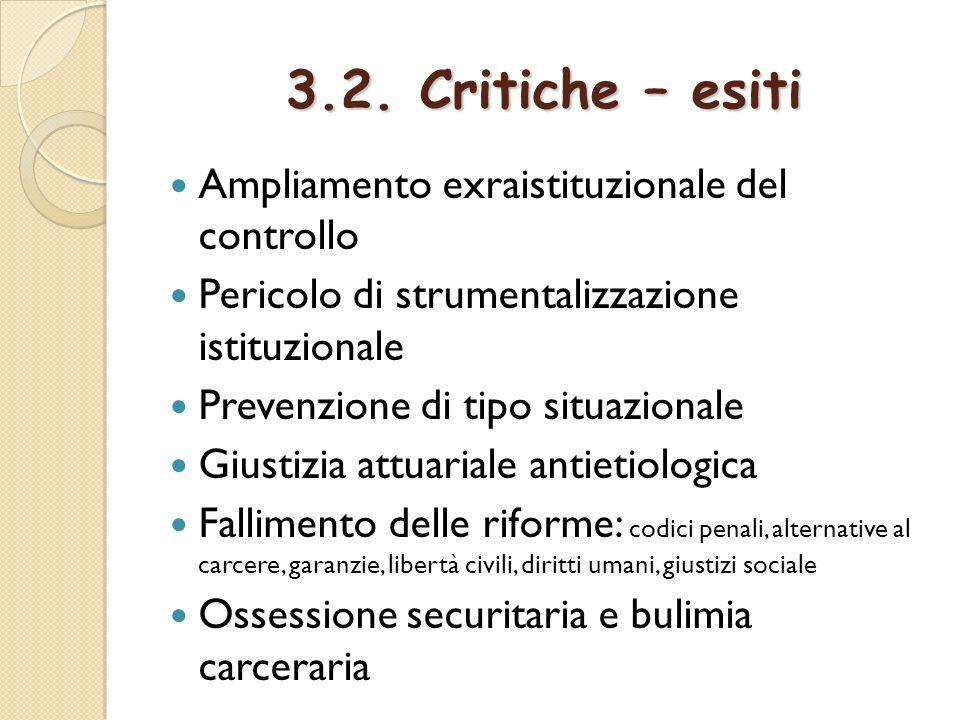 3.2. Critiche – esiti Ampliamento exraistituzionale del controllo