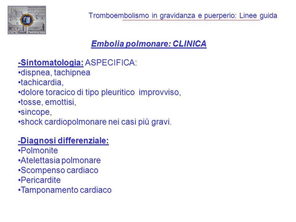 Tromboembolismo in gravidanza e puerperio: Linee guida