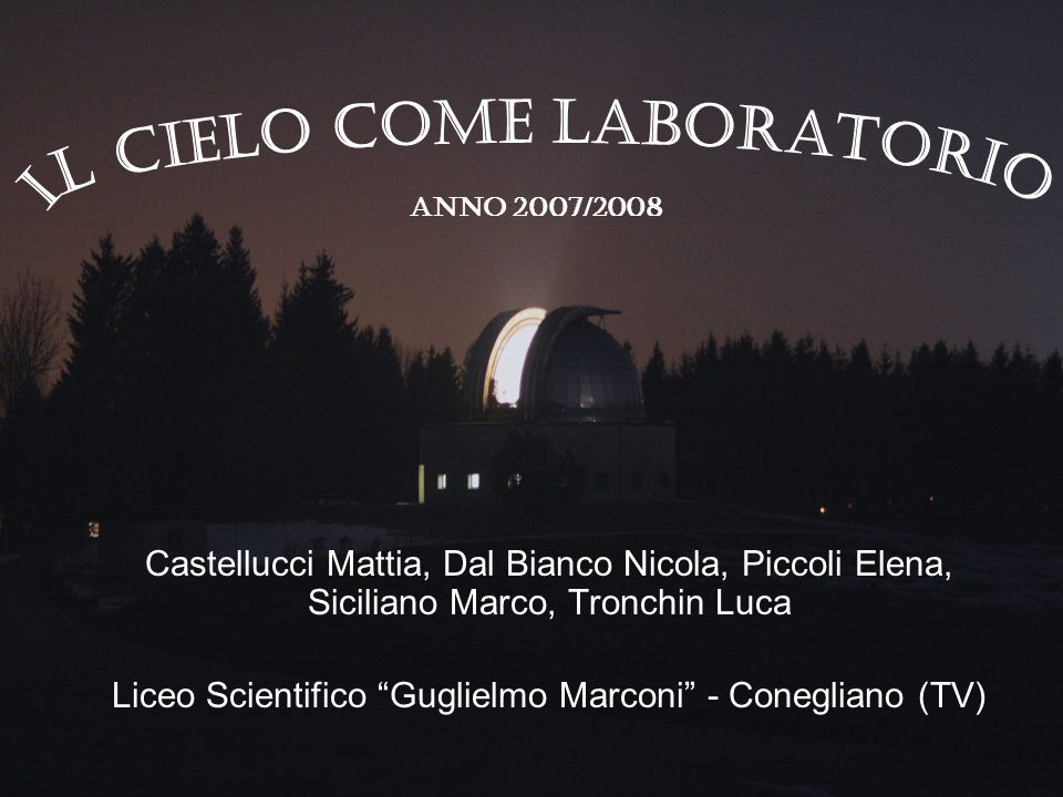 IL CIELO COME LABORATORIO