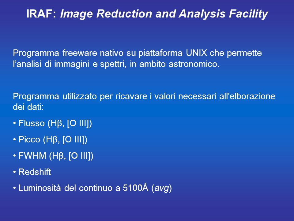 IRAF: Image Reduction and Analysis Facility