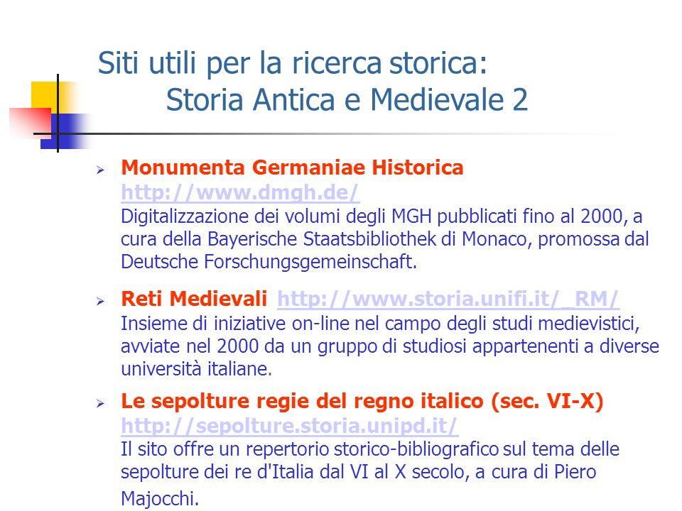 Siti utili per la ricerca storica: Storia Antica e Medievale 2