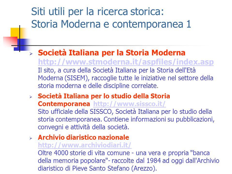 Siti utili per la ricerca storica: Storia Moderna e contemporanea 1