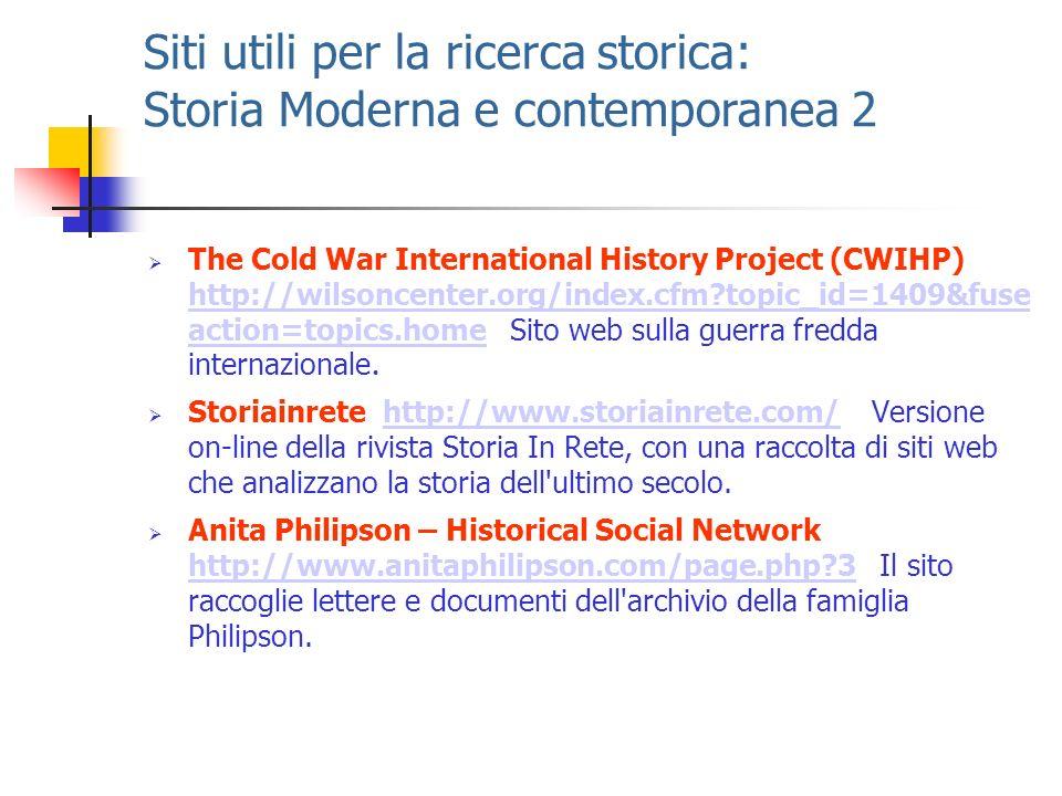 Siti utili per la ricerca storica: Storia Moderna e contemporanea 2