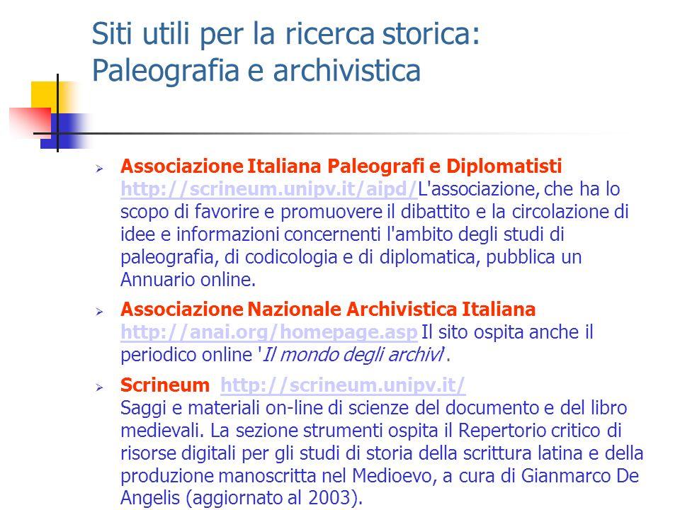 Siti utili per la ricerca storica: Paleografia e archivistica