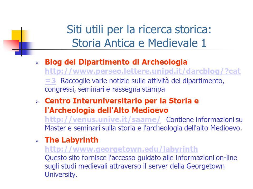 Siti utili per la ricerca storica: Storia Antica e Medievale 1