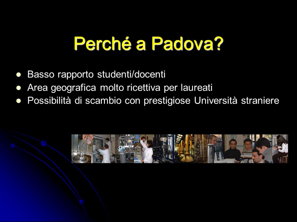 Perché a Padova Basso rapporto studenti/docenti