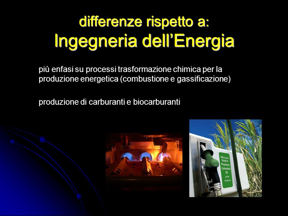 differenze rispetto a: Ingegneria dell'Energia