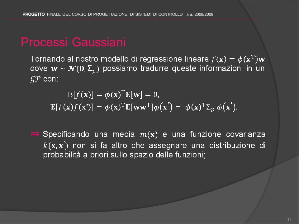 PROGETTO FINALE DEL CORSO DI PROGETTAZIONE DI SISTEMI DI CONTROLLO a.a. 2008/2009