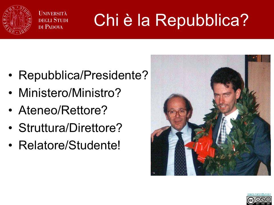 Chi è la Repubblica Repubblica/Presidente Ministero/Ministro