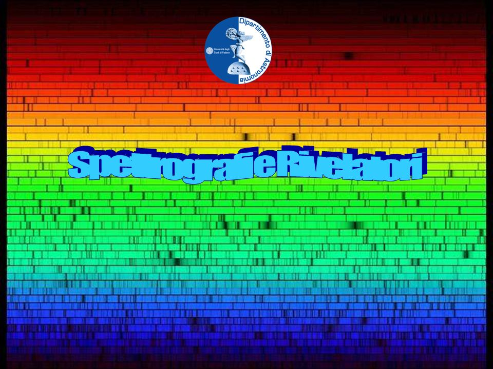 Spettrografi e Rivelatori