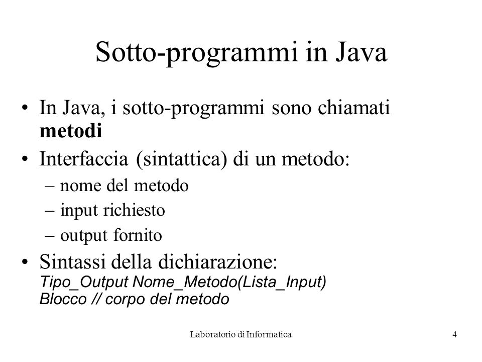 Sotto-programmi in Java