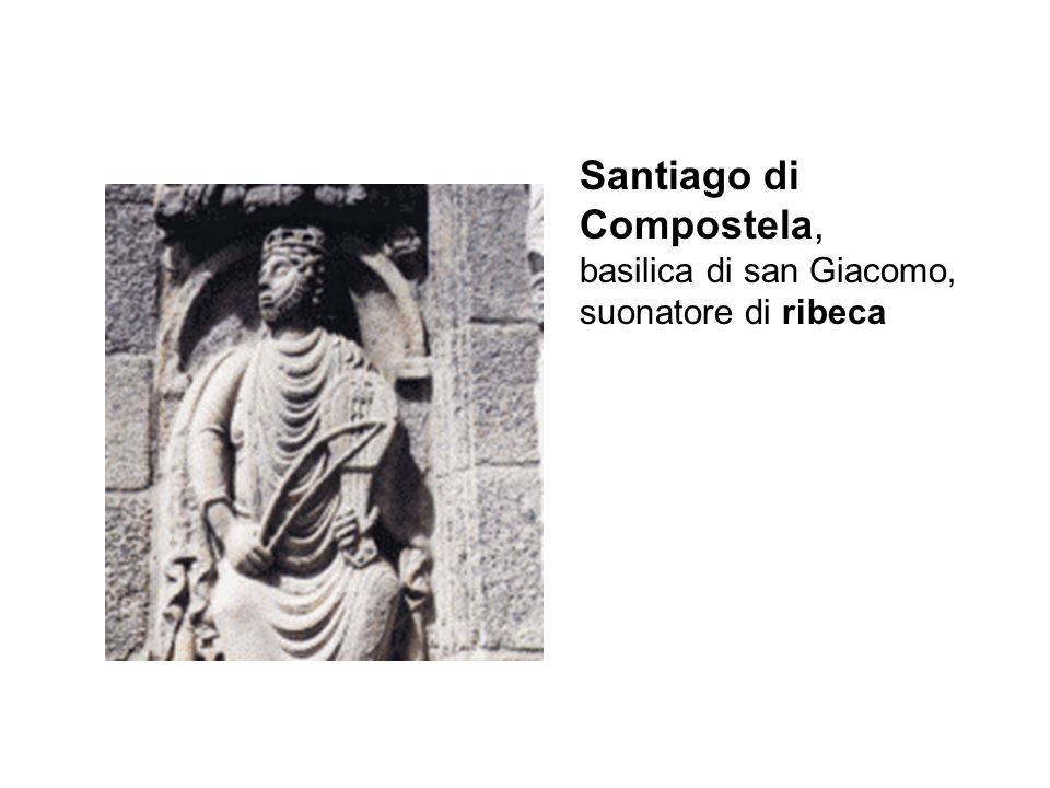 Santiago di Compostela, basilica di san Giacomo, suonatore di ribeca