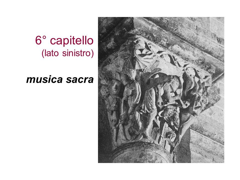 6° capitello (lato sinistro) musica sacra