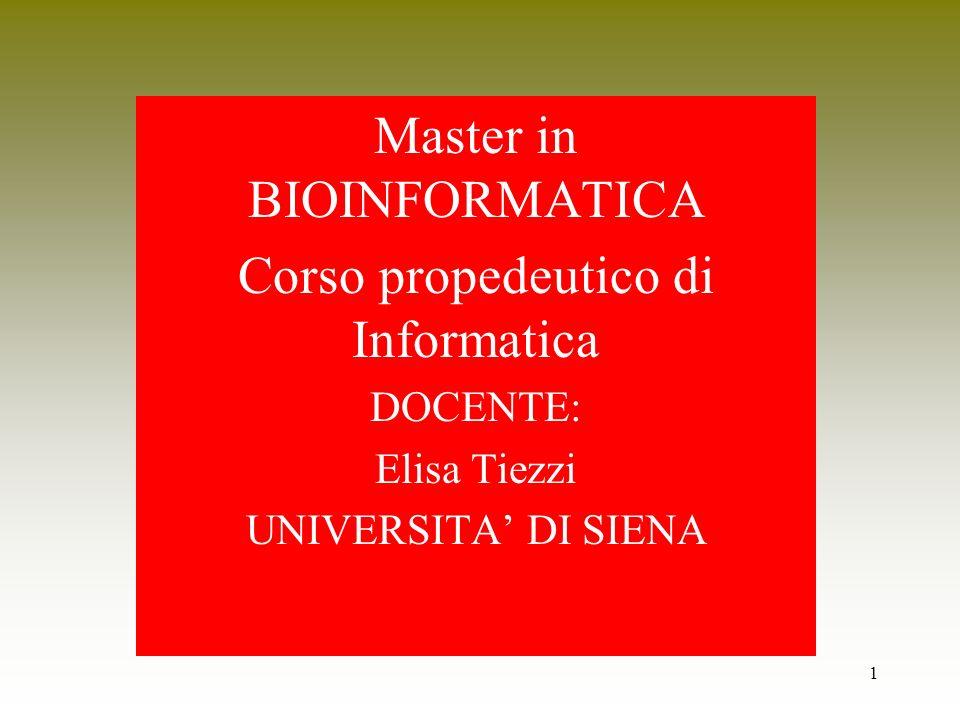 Master in BIOINFORMATICA Corso propedeutico di Informatica