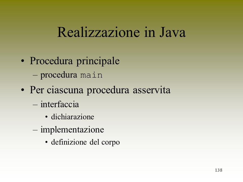 Realizzazione in Java Procedura principale