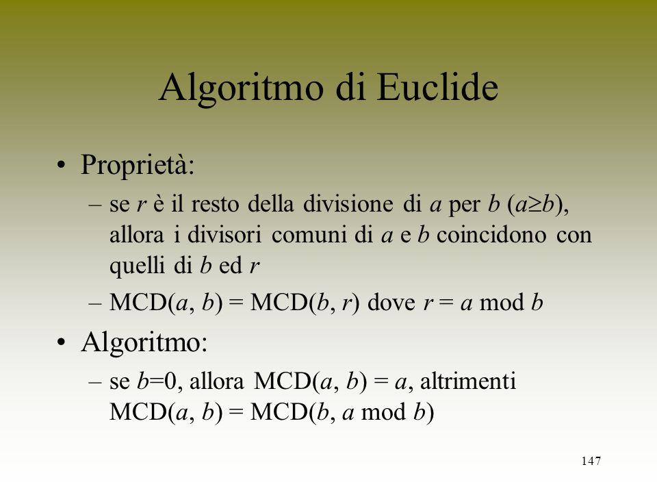 Algoritmo di Euclide Proprietà: Algoritmo: