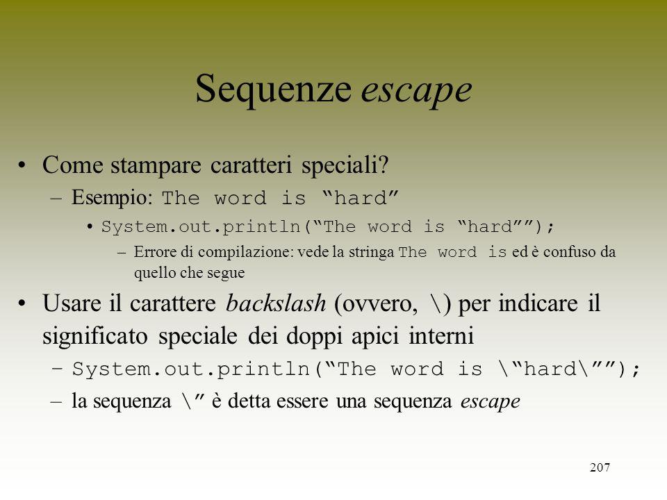 Sequenze escape Come stampare caratteri speciali
