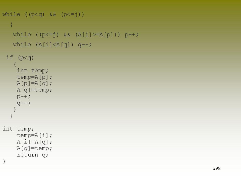 while ((p<q) && (p<=j))