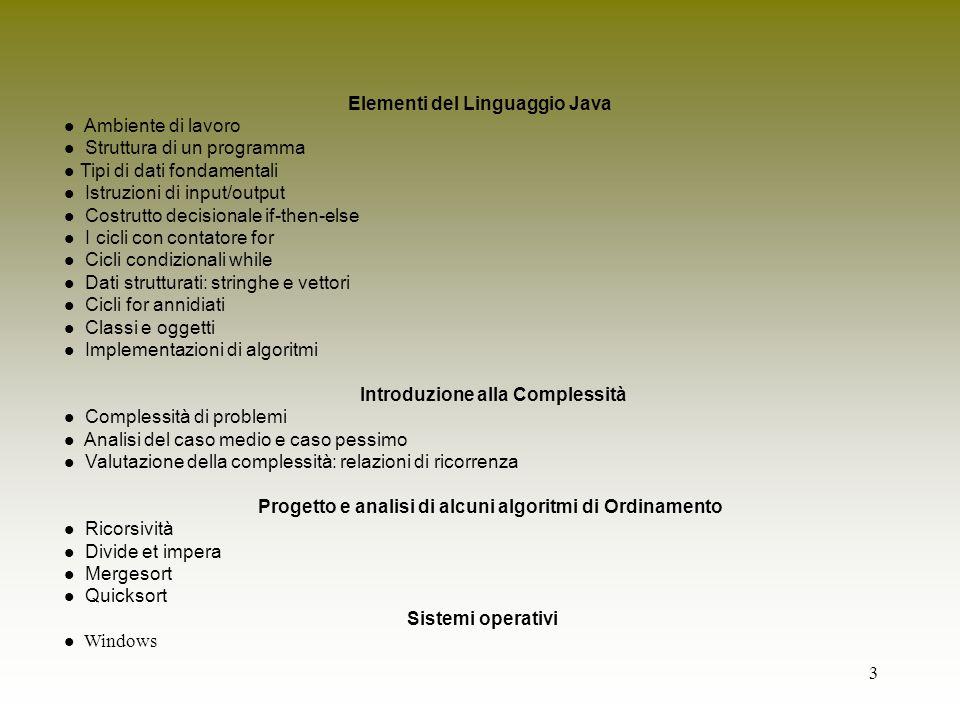 Elementi del Linguaggio Java Ambiente di lavoro