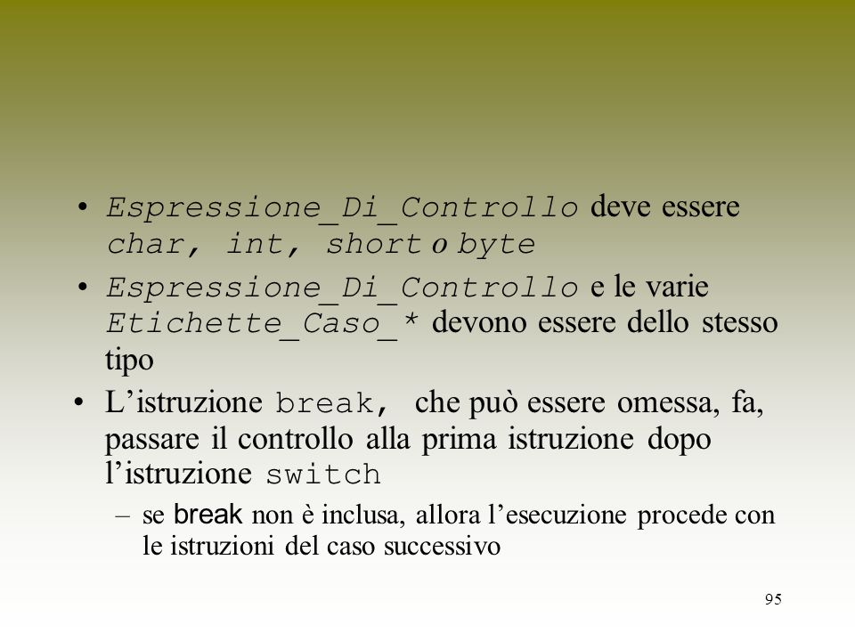 Espressione_Di_Controllo deve essere char, int, short o byte