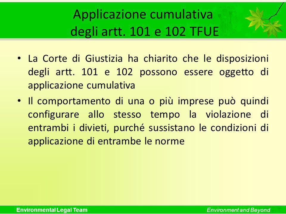 Applicazione cumulativa degli artt. 101 e 102 TFUE