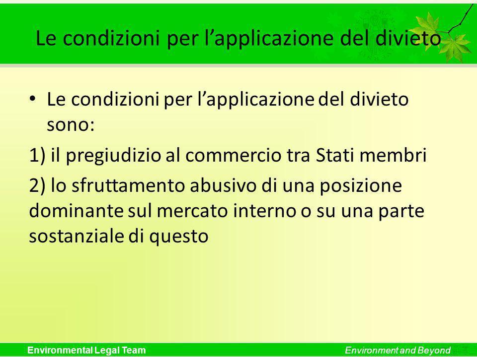 Le condizioni per l'applicazione del divieto