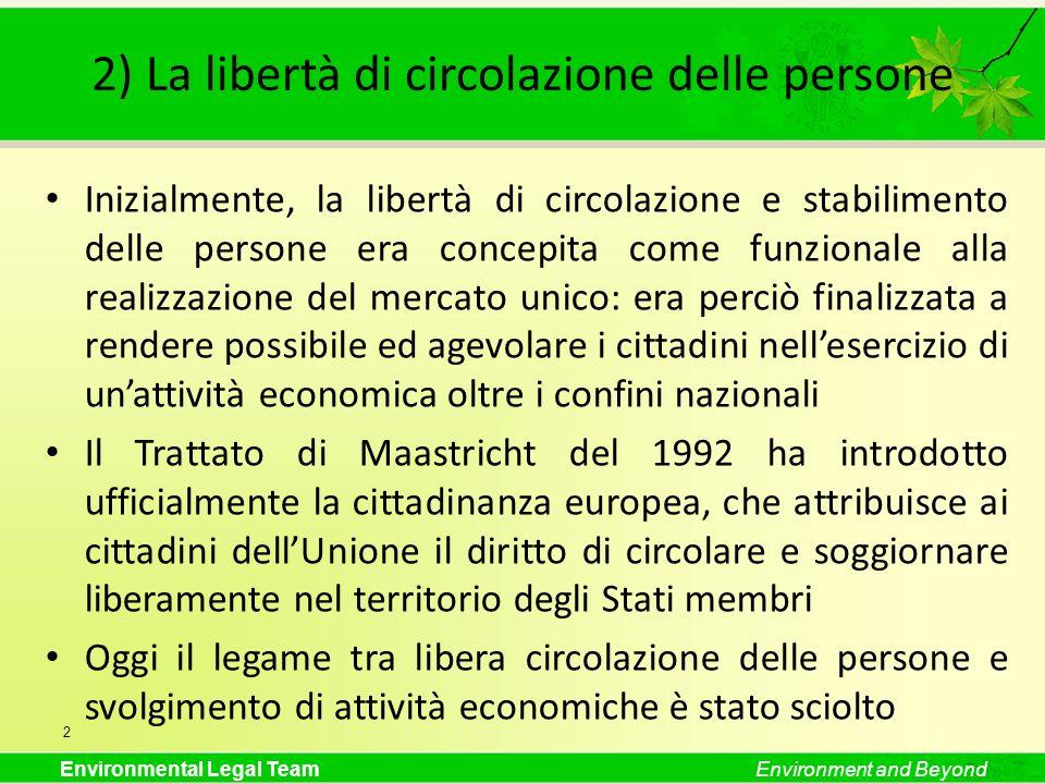 2) La libertà di circolazione delle persone