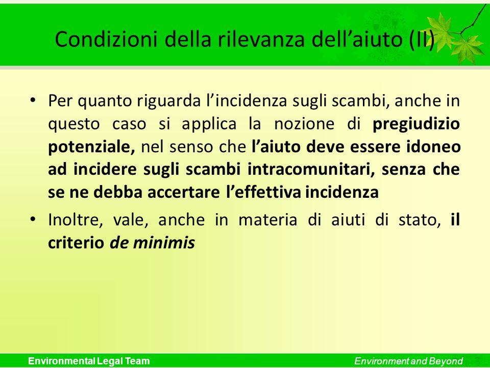 Condizioni della rilevanza dell'aiuto (II)