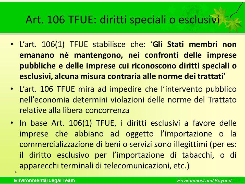 Art. 106 TFUE: diritti speciali o esclusivi
