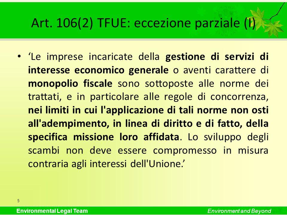 Art. 106(2) TFUE: eccezione parziale (I)