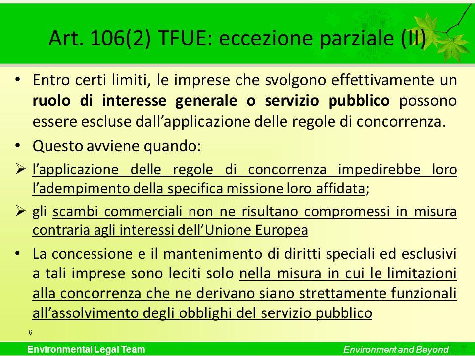 Art. 106(2) TFUE: eccezione parziale (II)