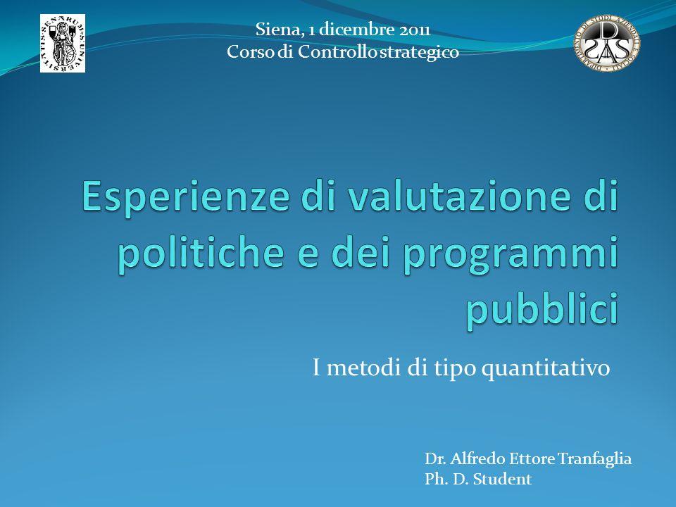 Esperienze di valutazione di politiche e dei programmi pubblici