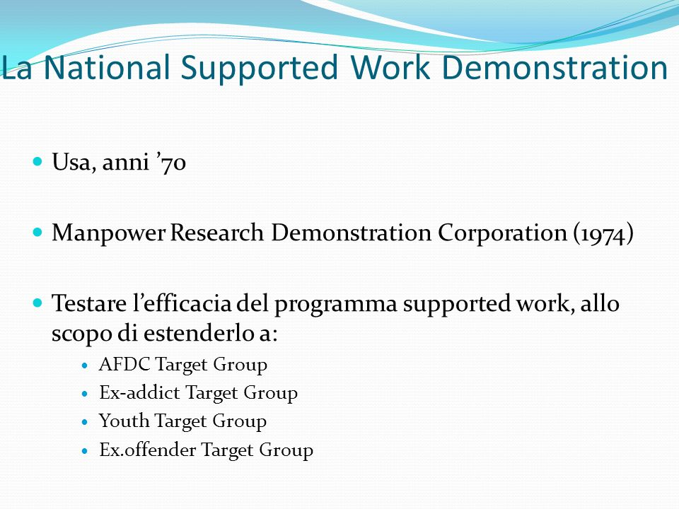 La National Supported Work Demonstration