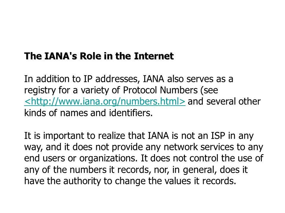 The IANA s Role in the Internet