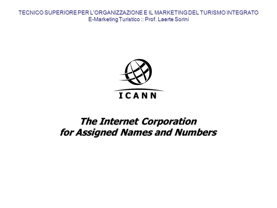 The Internet Corporation for Assigned Names and Numbers