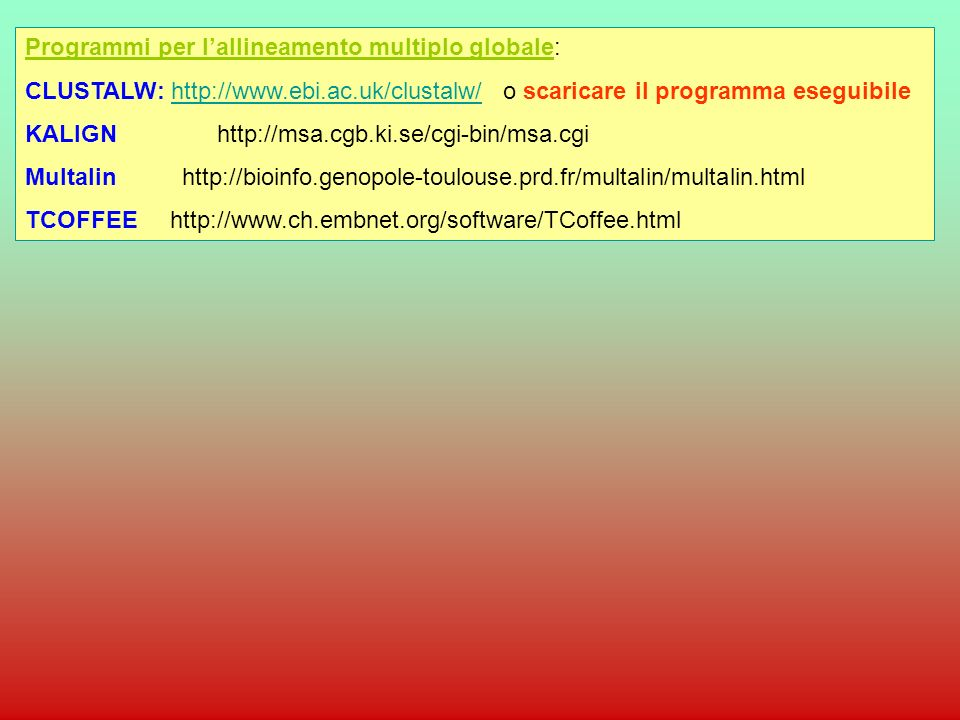 Programmi per l'allineamento multiplo globale: